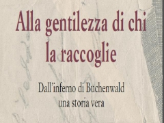 """Tolmezzo: presentazione libro di Raffaella Cargnelutti """"Alla gentilezza di chi la raccoglie"""""""